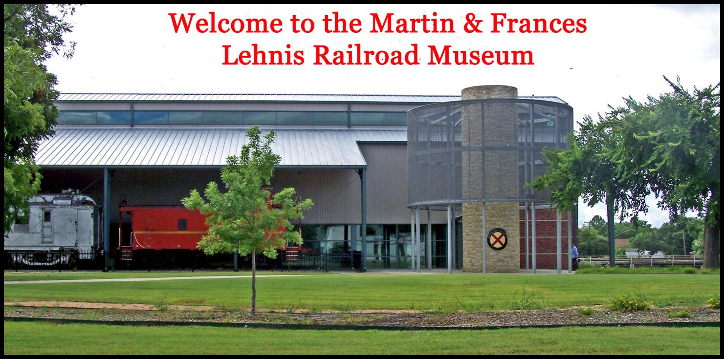 The Lehnis Railroad Museum building. Words on photo read - Welcome to the Martin and Frances Lehnis