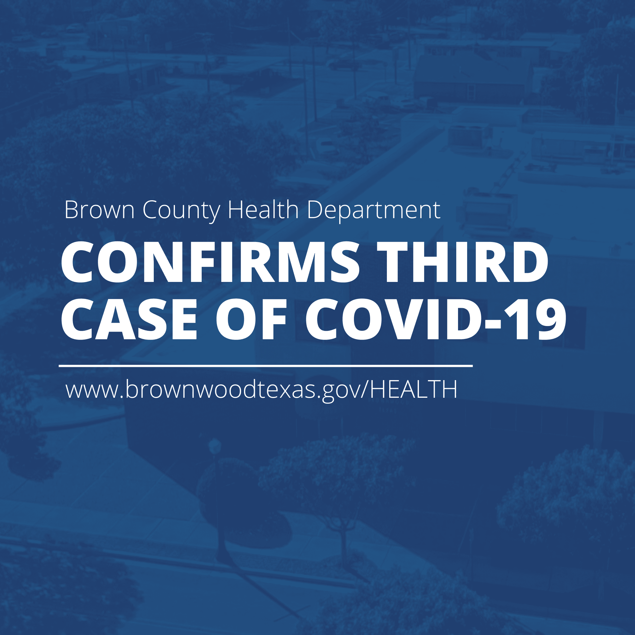 Third Confirmed Case of COVID-19 in Brown County